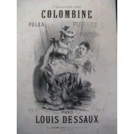 DESSAUX Louis Colombine Polka Piano 1873