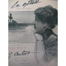 AUBER Gaston En Extase Pousthomis Chant Piano 1910