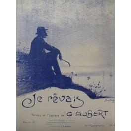 AUBERT Gaston Je rêvais Pousthomis Chant Piano 1910
