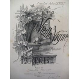 POISE Ferdinand La Vieille Vigne Chant Piano ca1870