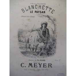 MEYER C. Blanchette et le Paysan Chant Piano XIXe