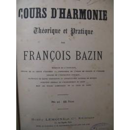 BAZIN François Cours d'Harmonie Théorique et Pratique