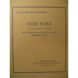 DAMASE Jean-Michel For Five Trompette Cor Trombone Tuba