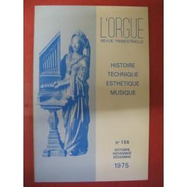 L'ORGUE Revue N° 156 Octobre Décembre 1975