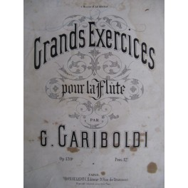GARIBOLDI Giuseppe Grands Exercices op. 139