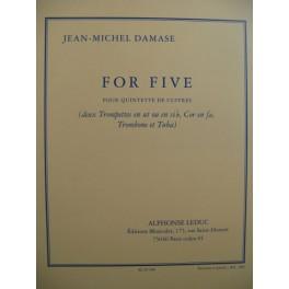 DAMASE Jean-Michel For Five Trompettes Cor Trombone Tuba