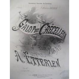 ETTERLEN A. Galop des Crécelles