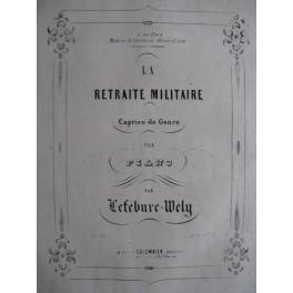 LEFÉBURE-WÉLY La Retraite Militaire op. 65