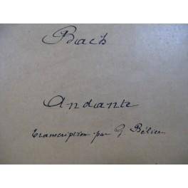 BACH J. S. Andante Transcription Gaston Bélier Manuscrit Orgue