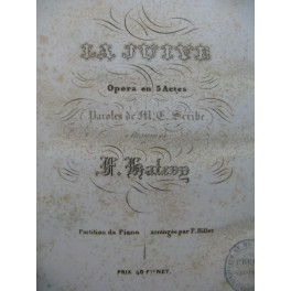 HALÉVY F. La Juive Opera Chant Piano 1835