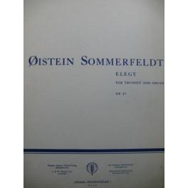 SOMMERFELDT Oistein Elegy Orgue Trompette 1973