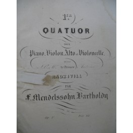 MENDELSSOHN Quatuor No 1 Piano Violon Alto Violoncelle ca1842