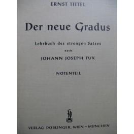 FUX Joahnn Joseph Der neue Gradus Lehrbuch des Strengen Satzes