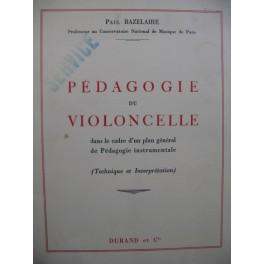 BAZELAIRE Paul Pédagogie du Violoncelle 1952