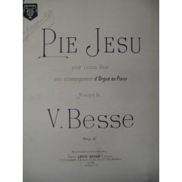 BESSE V. Pie Jesu ca1890
