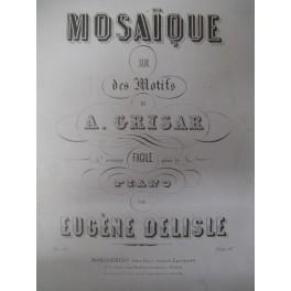 DELISLE Eugène Mosaïque Grisar