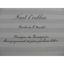 ROMAGNESI Antoine Faut l'oublier Manuscrit Chant Piano 1917