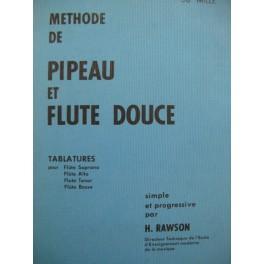 RAWSON H. Methode de Pipeau et Flute douce