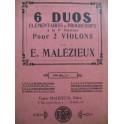 MALEZIEUX Eugene 6 Duos pour 2 Violons 1928