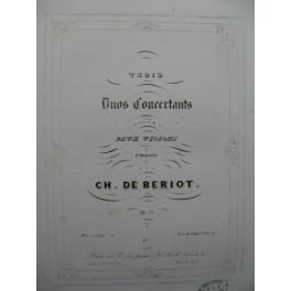 DE BERIOT Charles 1er Duo Concertant pour 2 Violons 1847