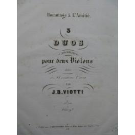 VIOTTI Giovanni Battista 3 Duos pour 2 Violons ca1840