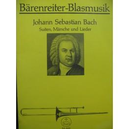 BACH J. S. Suiten Marsche und Lieder für Blechbläser Cuivres