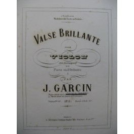 GARCIN Jules Valse Brillante Piano Violon ca1875