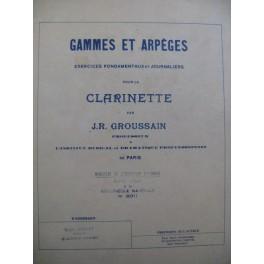 GROUSSAIN J. R. Gammes et Arpèges pour Clarinette 1948