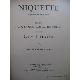 LAFARGE Guy Niquette Opéra Chant Piano 1931