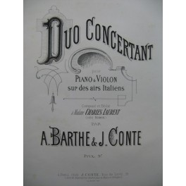 BARTHE & CONTE Duo Concertant Airs Italiens Violon Piano XIXe
